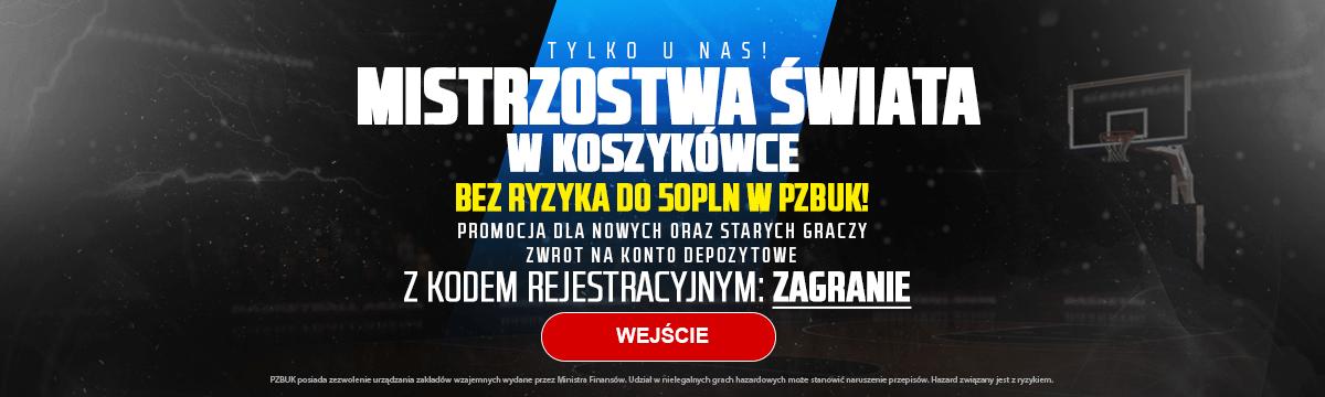 Zakład bez ryzyka na MŚ w koszykówce w PZBuk
