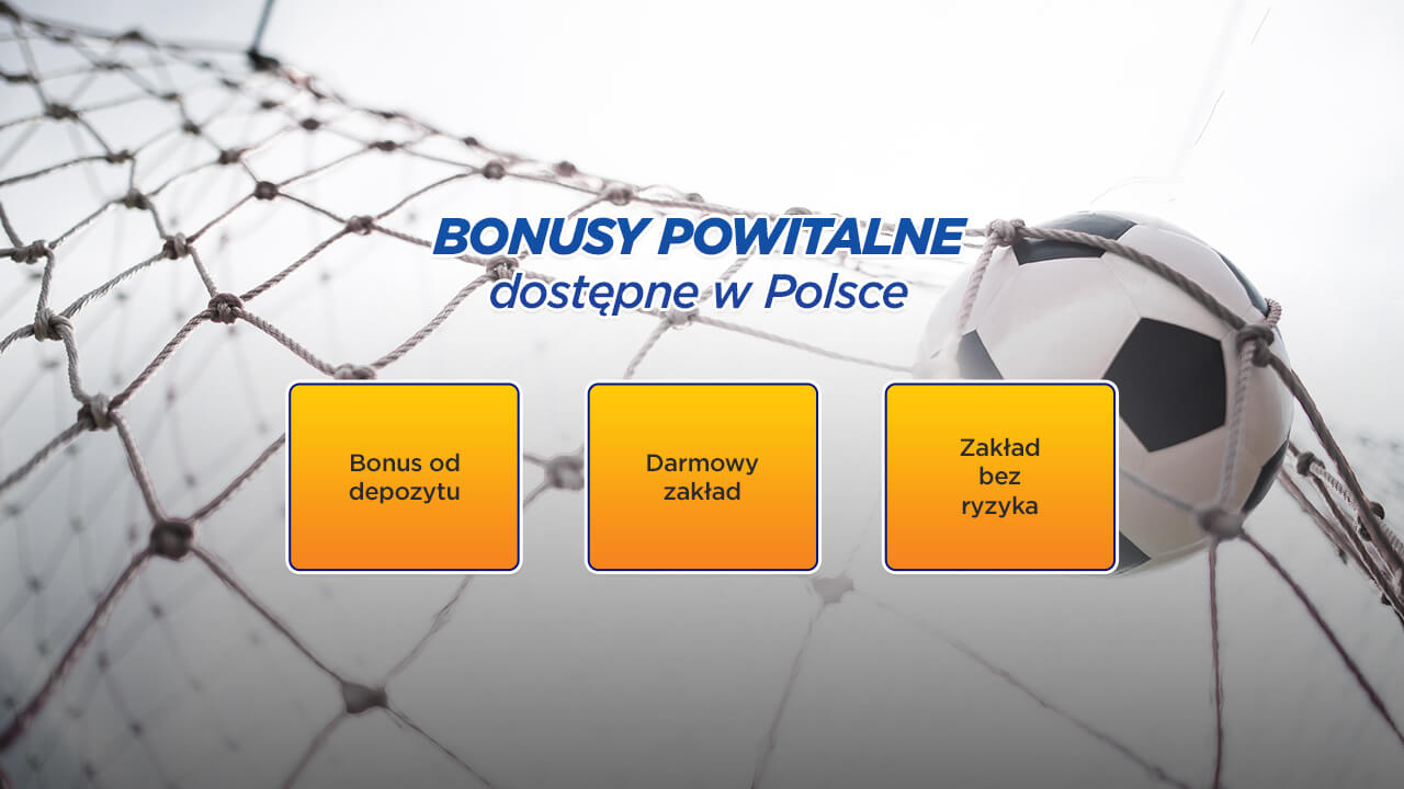 bonusy_powitalne w Polsce