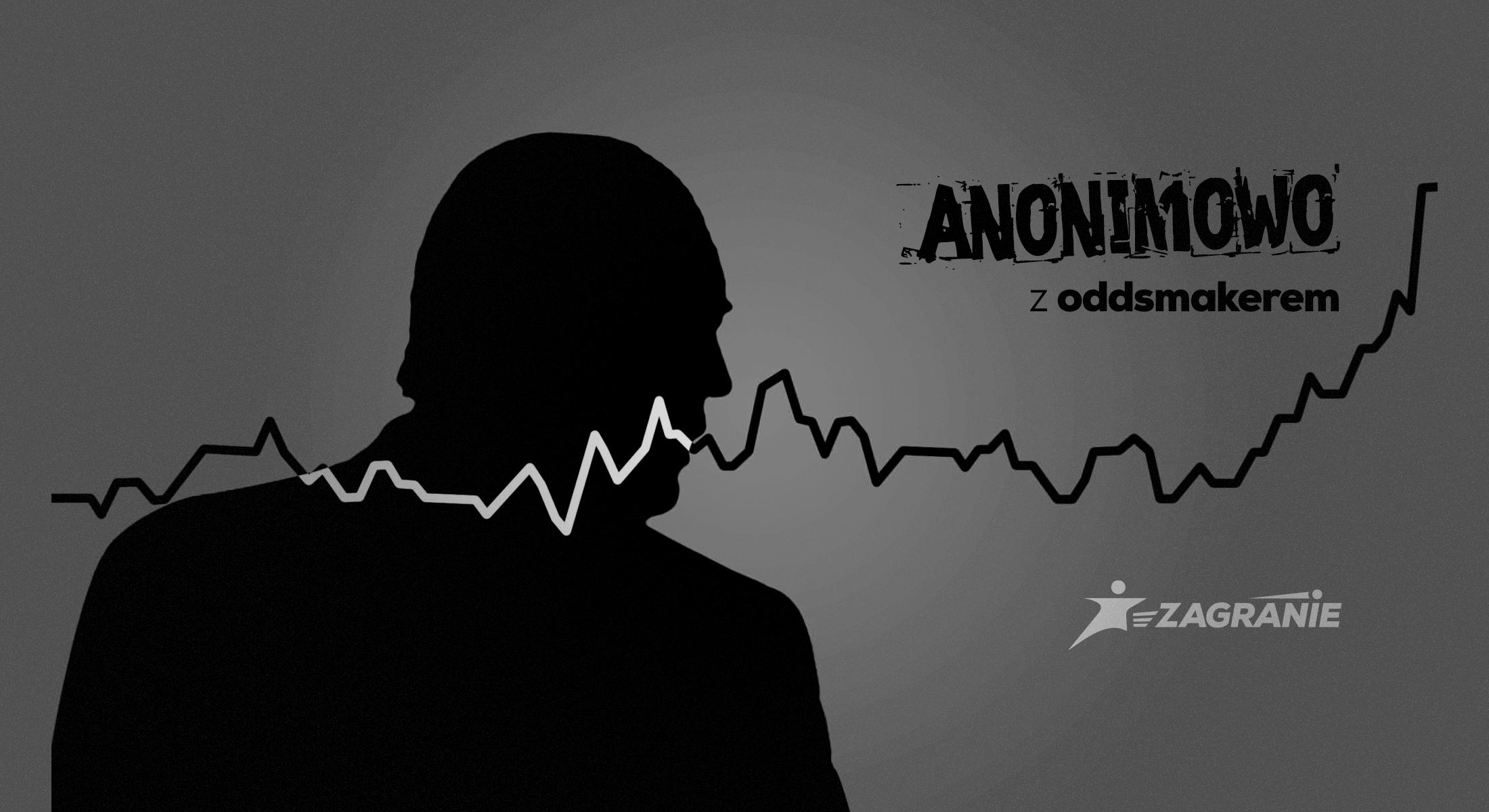 anonimowo z oddsmakerem