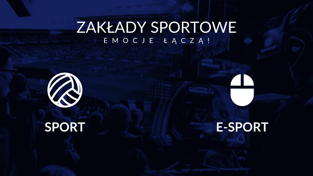 Sport i esport w zakładach sportowych