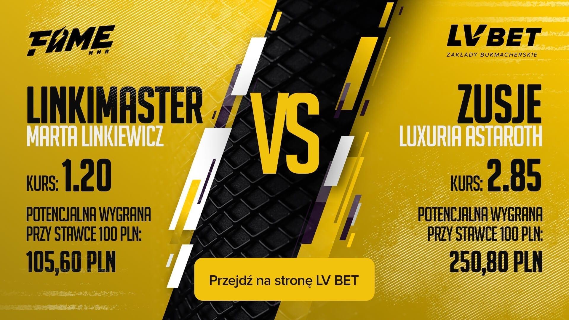 Linkiewicz vs Zusje - kursy w LVBET na FAME MMA 6
