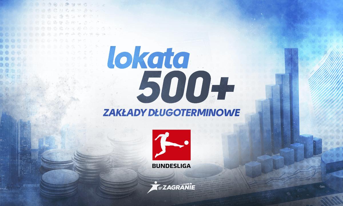 Lokata 500+ na Bundesligę