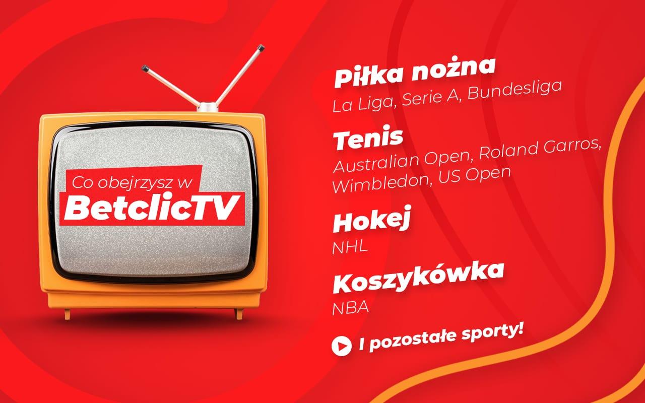 Transmisje w Betclic TV