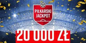 betclic kod promocyjny - piłkarski jackpot