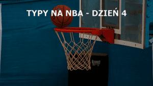 NBA DAY 4