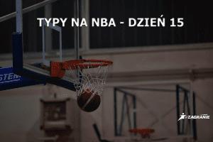 typy NBA Day 15