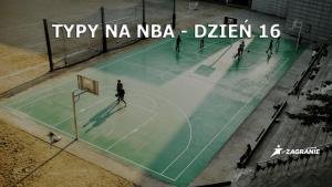 typy na NBA dzień 16