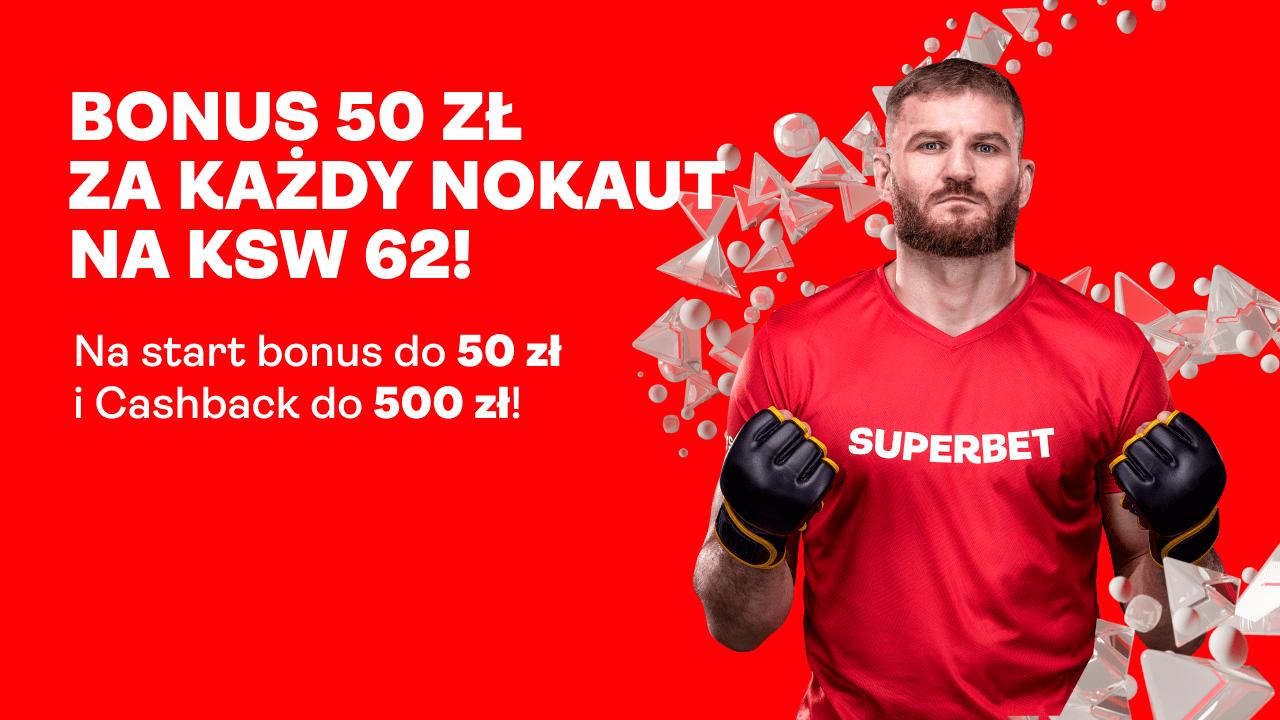superbet bonus 50 pln ksw