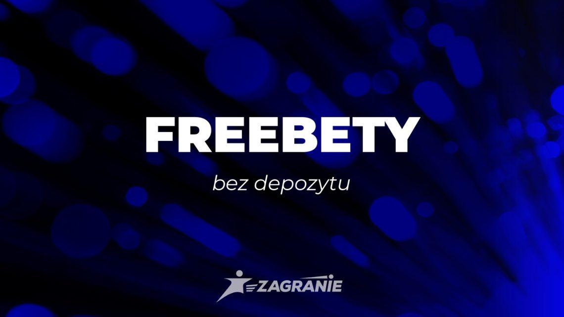 freebety bez depozytu